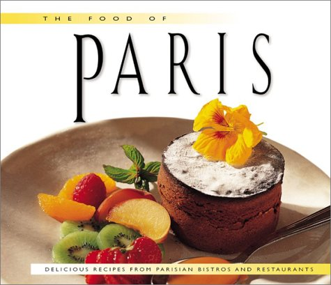 The Food of Paris by Marie-Noël Rio