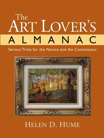 The Art Lover's Almanac: Serious Trivia for the Novice and the Connoisseur