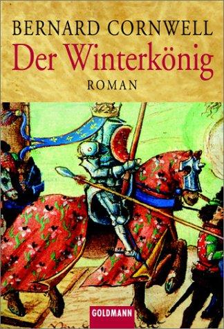 Der Winterkönig by Bernard Cornwell