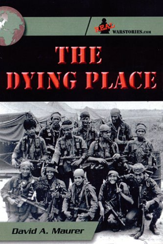 The Dying Place by David A. Maurer