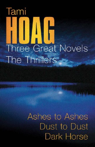 Three Great Novels: The Thrillers: Ashes to Ashes / Dust to Dust / Dark Horse