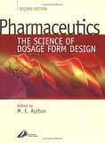 Pharmaceutics: The Science of Dosage Form Design