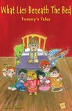 What Lies Beneath the Bed - Tommy's Tales