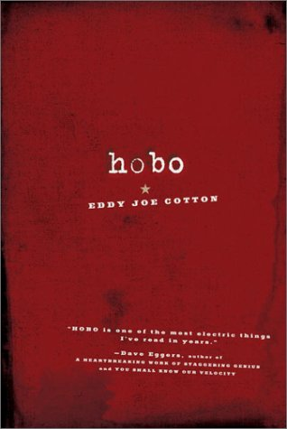 Hobo by Eddy Joe Cotton