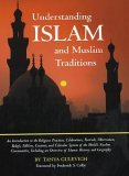 Understanding Islam and Muslim Traditions