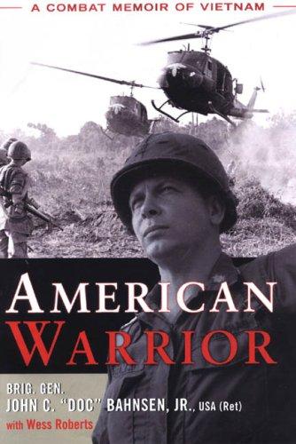 American Warrior: A Combat Memoir of Vietnam