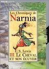 Le Cheval et son écuyer (Les Chroniques de Narnia, #3)