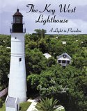 Key West Lighthouse: A Light in Paradise