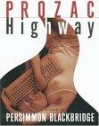 Prozac Highway