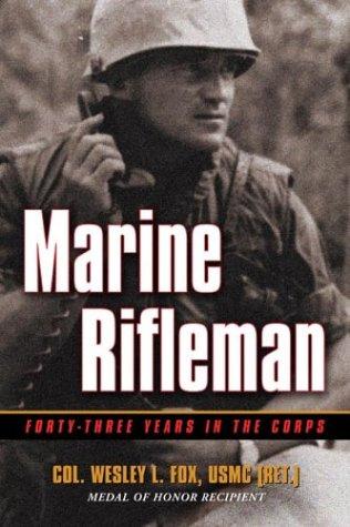 Marine Rifleman by Wesley L. Fox