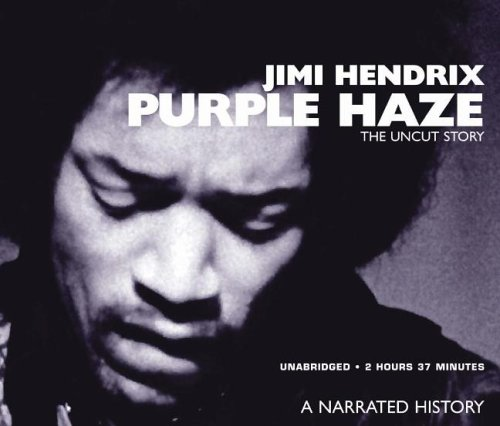 Jimi Hendrix: Purple Haze (Docubook Series) [UNABRIDGED]
