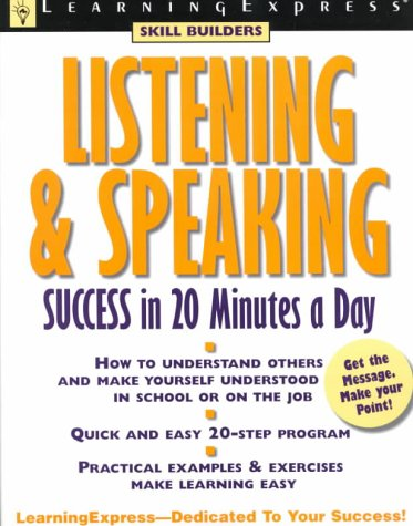 Listening and Speaking Success in 20 Minutes a Day (Skill Bui... by Grace Fox
