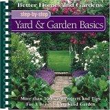 Step-by-Step Yard & Garden Basics