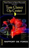 Rapport de Force (Tom Clancy's Op-Center, #5)