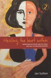 Healing the Hurt Within by Jan Sutton