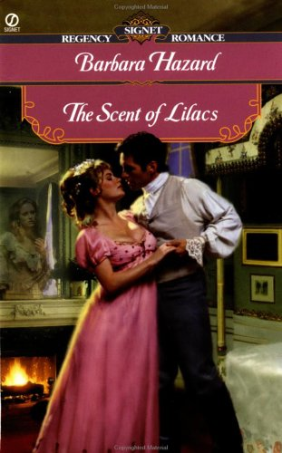 The Scent of Lilacs by Barbara Hazard