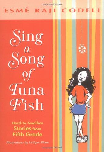 Sing a Song of Tuna Fish by Esmé Raji Codell