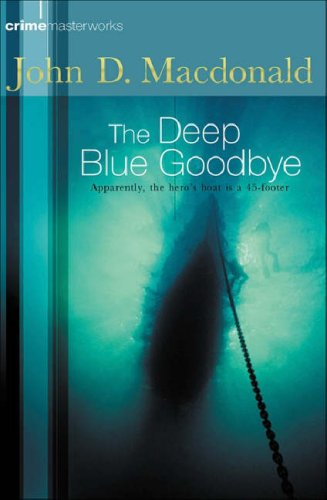 The Deep Blue Goodbye by John D. MacDonald