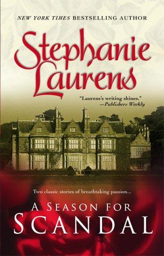 A Season For Scandal by Stephanie Laurens