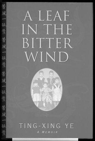 A Leaf in the Bitter Wind: A Memoir