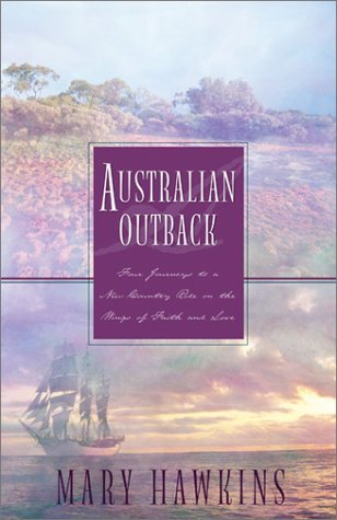 Australian Outback: Faith in the Great Southland/Hope in the Great Southland/Love in the Great Southland/Great Southland Gold