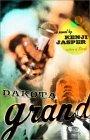 Dakota Grand: A Novel