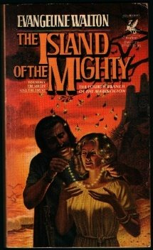 Island of the Mighty by Evangeline Walton