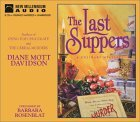 The Last Suppers (Goldy Bear Culinary Mystery, Book 4)