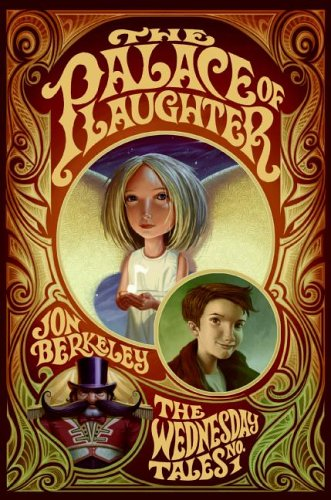 The Palace of Laughter (The Wednesday Tales, #1)