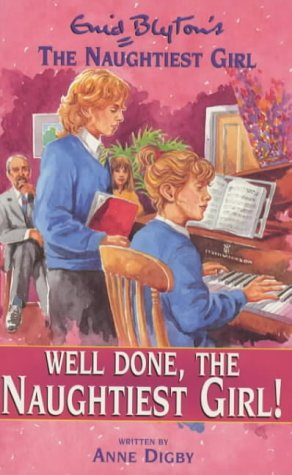 Well Done, The Naughtiest Girl! by Anne Digby