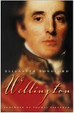 Wellington by Elizabeth Longford