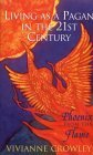 Phoenix from the Flame: Pagan Spirituality in the Western World