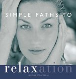Simple Paths to Relaxation