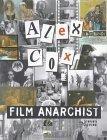 Alex Cox: Film Anarchist