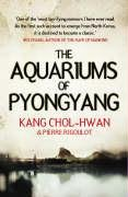 Aquariums of Pyongyang by Kang Chol-Hwan