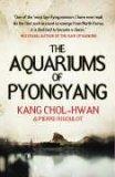 Aquariums of Pyongyang: Ten Years in the North Korean Gulag