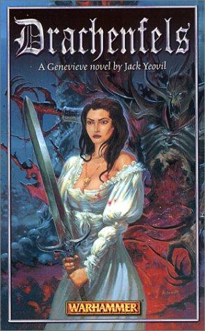 Drachenfels (Warhammer) (The Vampire Genevieve, #1)
