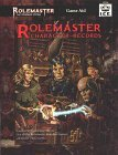 Rolemaster Character Records (Rolemaster Standard System, #5504)