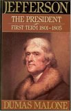 Jefferson the President: First Term, 1801-1805