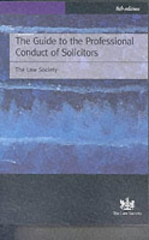 The Guide To The Professional Conduct Of Solicitors
