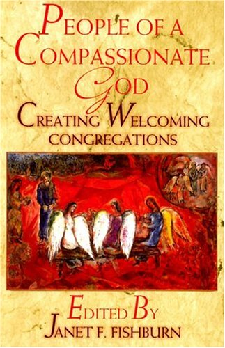 People of a Compassionate God by Janet Forsythe Fishburn