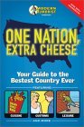 One Nation, Extra Cheese: Your Guide to the Bestest Country Ever
