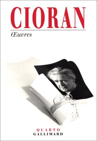 Oeuvres by Emil M. Cioran