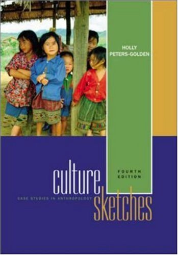 Culture sketches case studies in anthropology by holly peters golden culture sketches case studies in anthropology fandeluxe Choice Image