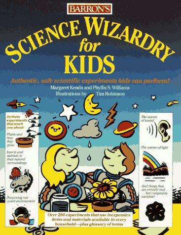 Science Wizardry for Kids Science Wizardry for Kids