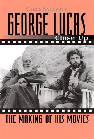 George Lucas: Close Up: The Making of His Movies