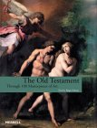 The Old Testament: Through 100 Masterpieces of Art