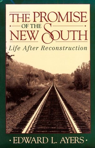 the-promise-of-the-new-south-life-after-reconstruction