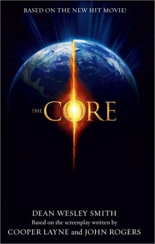 The Core by Dean Wesley Smith