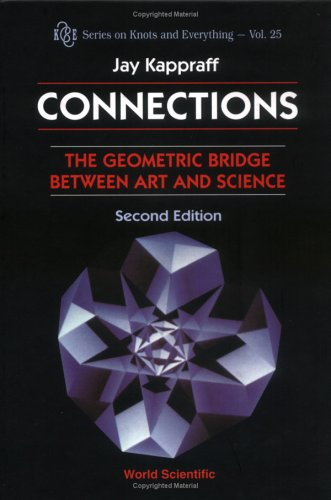 Connections: The Geometric Bridge Between Art and Science (2nd Edition)